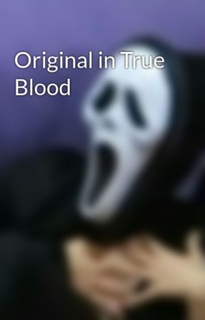 Original in True Blood by donthatelife