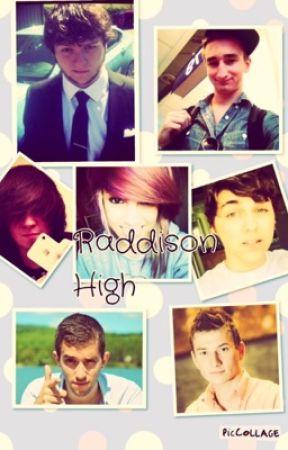 Raddison High~ A Youtuber Fan-Fic by starryshawn