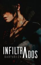 Infiltrados © by gabywritesbooks