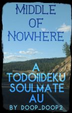 Middle of Nowhere [TodoIiDeku Oneshot] by doop_doop2