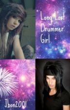 Long Lost Drummer Girl (A Black Veil Brides Fanfic) by PurdyMuch