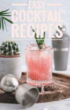 Easy cocktail recipes by marcekudadirgwa