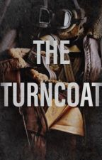 The Turncoat by capandbarnes