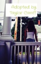 Adopted by Taylor Caniff by hugmecameron162