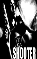 The Shooter: Sage's Story by loveleetee