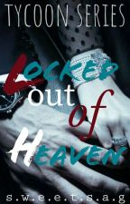 Locked out of Heaven (Completed) by sweetsag