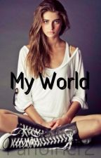 My World    c.h & l.p by FanGirler2