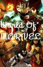 World Of MARVEL RP by Psycho-Empress
