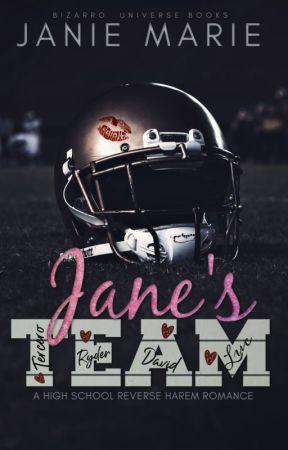 Jane's Team: A High School Reverse Harem by janie1617