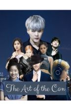 The Art of the Con (??? X M Reader (it's a surprise)) by kofpoponce
