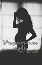 Pregnant Over Night by Dora13_16