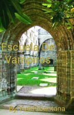 Escuela De Vampiros by YudithSantana