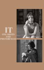 𝐈𝐓, one shots + preferences.  by milevendarling
