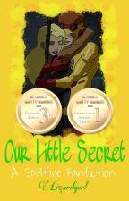 Our Little Secret (A Spitfire Fanfiction) by Lizardgurl