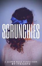 Scrunchies |j.hale| by ItsJustZ