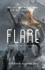 Flare by EleanorBuchanan