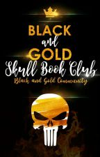 Black and Gold Skull Book Club by BlackandGold235