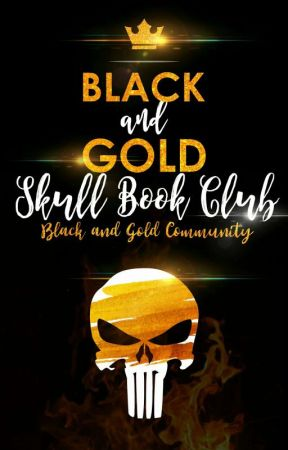 Black And Gold Skull Bookclub by BGCommunity