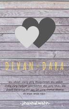 DEVAN-DARA by jihanhulwahh