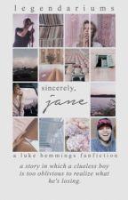 Sincerely, Jane [under extreme editing] by LEGENDARIUMS