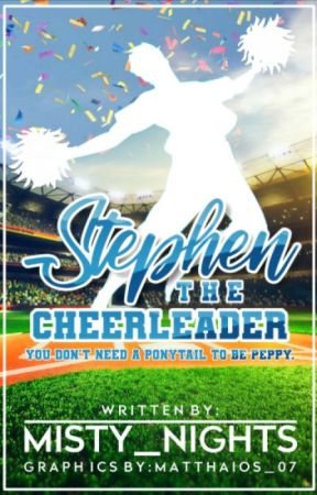 Stephen the Cheerleader by Misty_Nights
