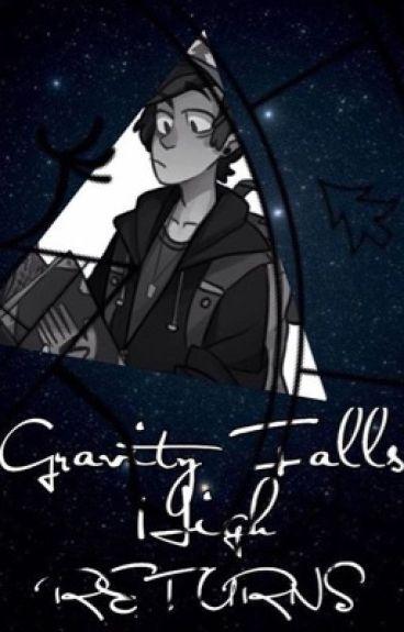 Gravity Falls High Returns
