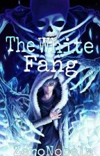 THE WHITE FANG (The first twelve titans numsking) by zeronobela