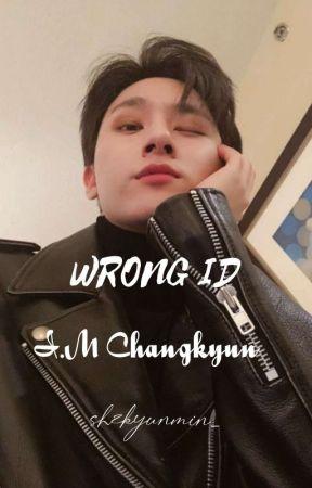 wrong id ; changkyun by shzkyunmin_