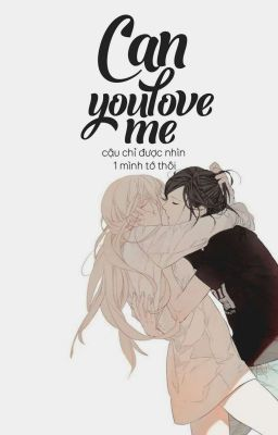 Đọc truyện chaelice ; can you love me?