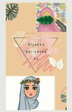 Hijabku pelindungku by wardaa21