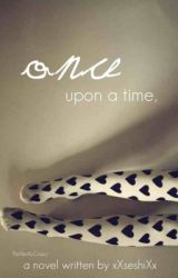 Once upon a time  by xXseshiXx