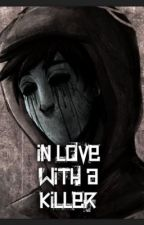 In Love With A Killer by FilledWithFantasy