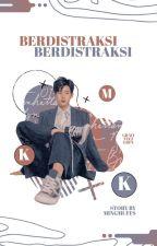 berdistraksi + minkyu by mingmuffs