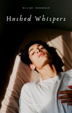 HUSHED WHISPERS ↠ Will Herondale [2] by xshadowhuntress