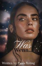 Was wenn... (Pausiert) by krummi_1_
