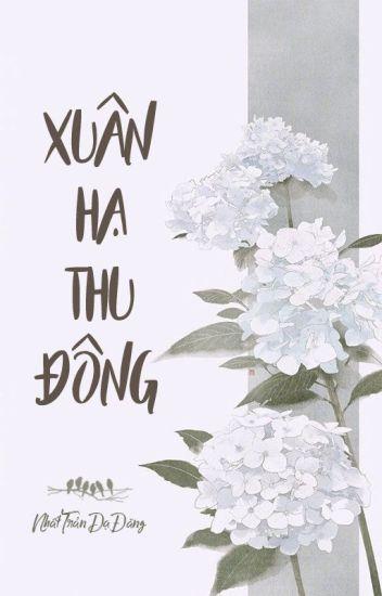 [BH.HĐ][Hoàn] Xuân Hạ Thu Đông - Nhất Trản Dạ Đăng