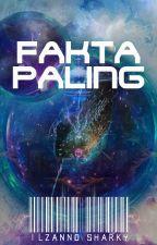FAKTA PALING by IlzannoSharky