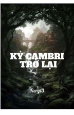 Kỷ Cambri Trở Lại by KimmyLe5