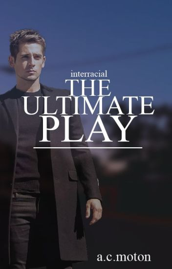 The Ultimate Play (BWWM)