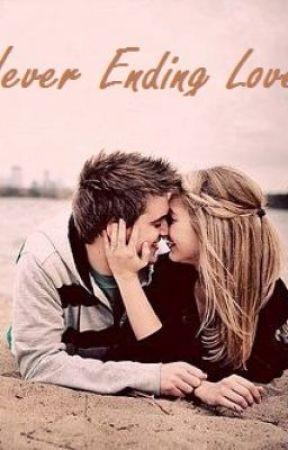 Never Ending Love by readerwriterlover16