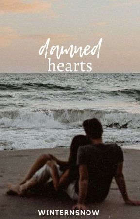 Damned Hearts by winternsnow
