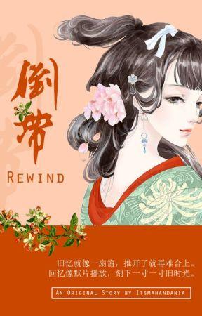 Rewind by itsmahandania