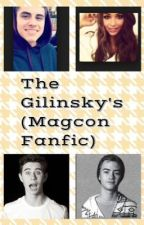 The Gilinsky's (Magcon Fanfic) by alexward_04