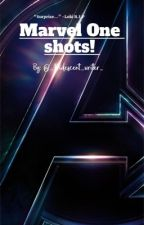Marvel One shots!  by _Iridescent_Writer_
