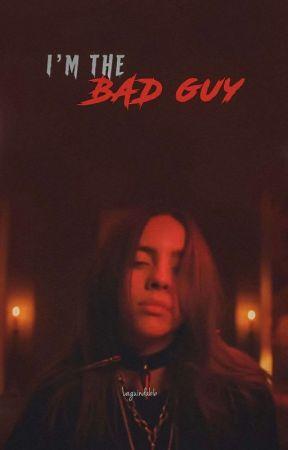 Bad guy by Scarlett_XX_