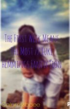 The First Week Means The Most // Luke Hemmings Fanfiction by Calumssbaee