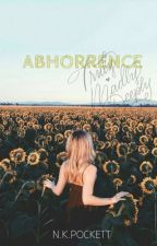Abhorrence by Mysterious_Writer