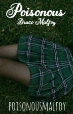 Poisonous • Draco Malfoy by irwinxconor