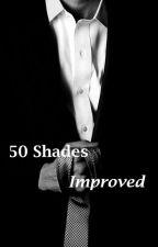50 Shades Improved (hopefully) by anotherfreakingninja