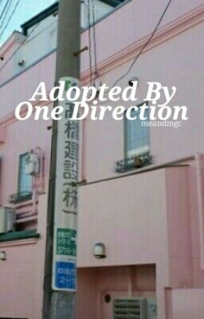 Adopted by One Direction by meandmgc